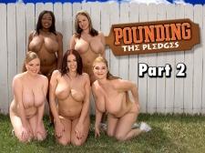 Pounding The Pledges Part 2